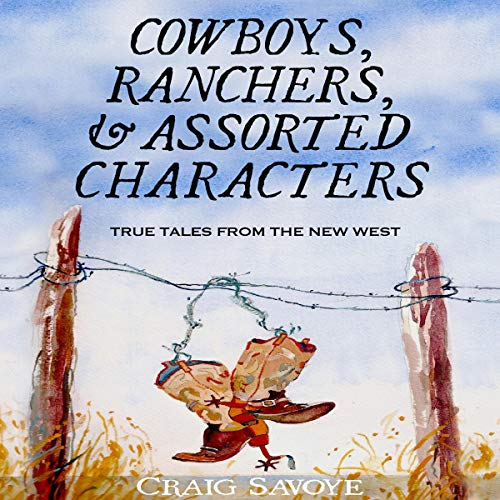 Cowboys, Ranchers, and Assorted Characters cover art
