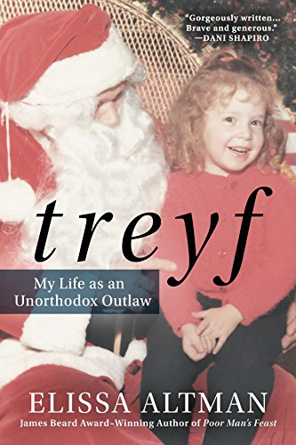 Image of TREYF: My Life as an Unorthodox Outlaw