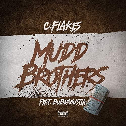 C.Flakes feat. Bubdahustla