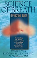 Science of Breath: A Practical Guide
