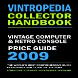 Vintropedia - Vintage Computer & Retro Console Price Guide 2009