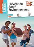 Les Nouveaux Cahiers Prévention Santé Environnement 2de BAC PRO - Foucher - 22/04/2015