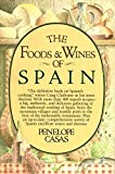 The Foods and Wines of Spain [Idioma Inglés]: A Cookbook