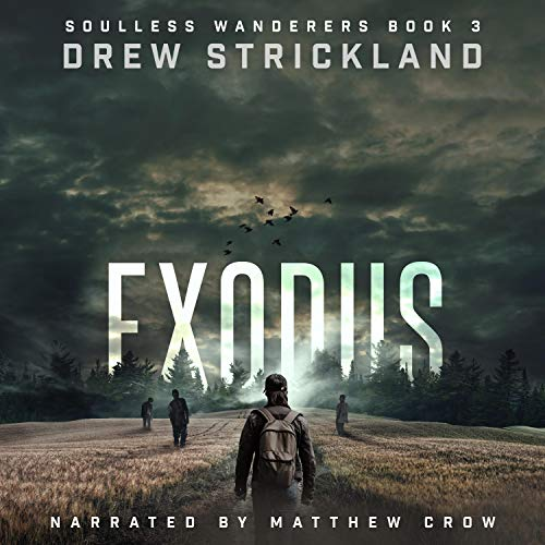 Exodus Audiobook By Drew Strickland cover art