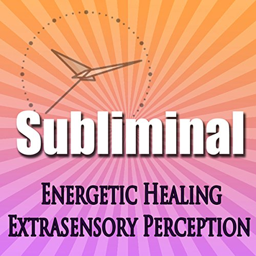 Subliminal Energetic Healing audiobook cover art