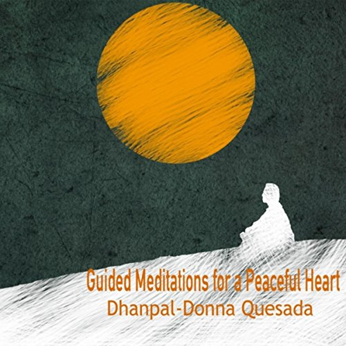 Guided Meditations For A Peaceful Heart