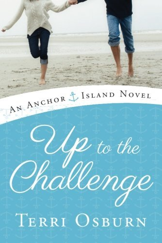 Up to the Challenge (An Anchor Island Novel) (English Edition)