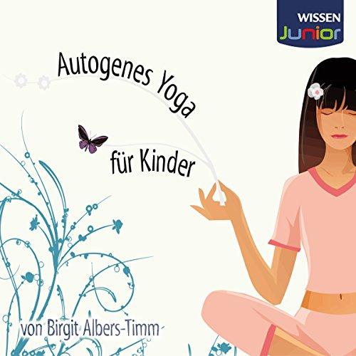 Autogenes Yoga für Kinder Titelbild