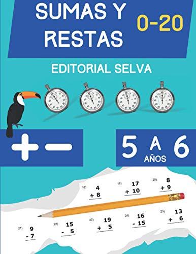 Sumas y Restas: Cuaderno de ejercicios de matemáticas para niños de 5 a 6 años   Dígitos del 0-20
