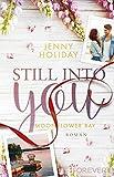 Still into you: Roman (Moonflower Bay, Band 1) von Jenny Holiday