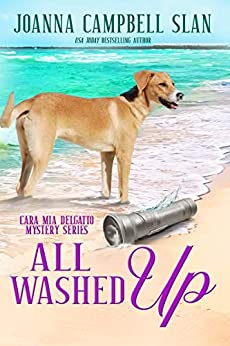 All Washed Up: Book #3 in the Cara Mia Delgatto Mystery Series by [Joanna Campbell Slan]