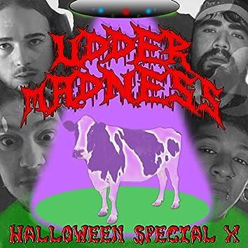 Halloween Special X (Udder Madness)