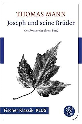 Joseph und seine Brüder: Vier Romane in einem Band (German Edition)