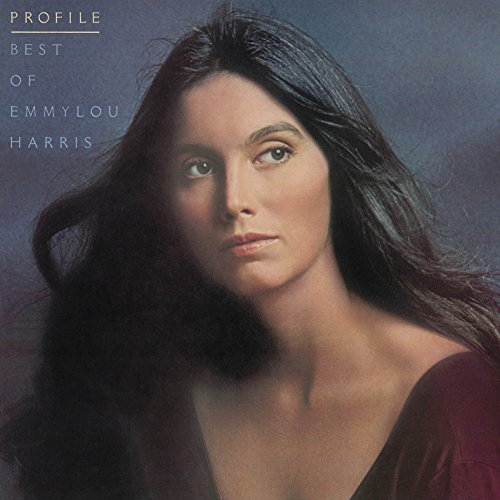 Profile: Best of Emmylou Harris