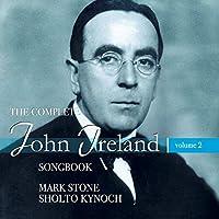 John Ireland Songbook 2