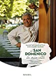Il San Domenico, la mia vita