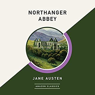 Northanger Abbey (AmazonClassics Edition) cover art