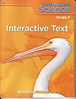 California Science Grade 4 Interactive Text 0022860169 Book Cover