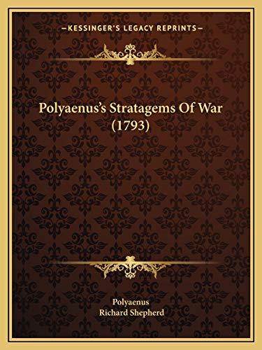Polyaenus's Stratagems Of War (1793)