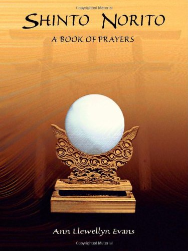 Compare Textbook Prices for Shinto Norito - A Book of Prayers perfect bound 0 Edition ISBN 9781553691389 by Evans, Ann Llewellyn
