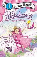 Pinkalicious: Happy Birthday! (I Can Read Level 1)