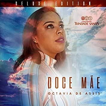 Doce Mãe (Deluxe Edition)