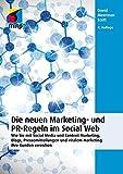 Scott, Meermann David: Die neuen Marketing- und PR-Regeln im Social Web