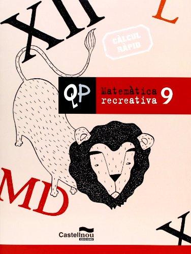 Qp Matematica Recreativa 9 (Cuadernos de Primaria)