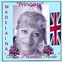 In a Princess Mode
