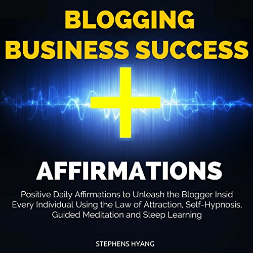 Blogging Business Success Affirmations audiobook cover art