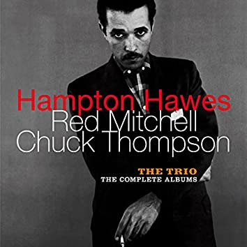 The Trio: The Complete Albums (feat. Red Mitchell & Chuck Thompson) [Bonus Track Version]