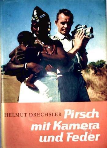 Pirsch mit Kamera und Feder: Eine Anthologie in zwei Bänden. -