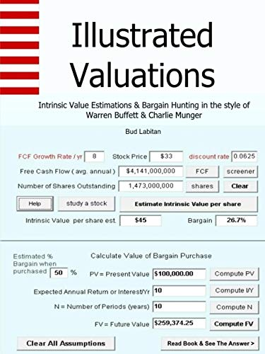 Illustrated Valuations + Intrinsic Value Estimations & Bargain Hunting in the style of Warren Buffett and Charlie Munger