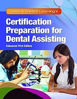 Jones & Bartlett Learning's Certification Preparation for Dental Assisting, Enhanced Edition by [Jones & Bartlett Learning,]