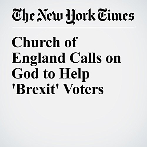Church of England Calls on God to Help 'Brexit' Voters cover art