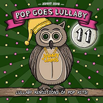 Pop Goes Lullaby 11