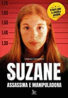 Suzane assassina e manipuladora (Português)