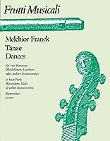 FRANCK M. - Danzas, Pavanas, Gallardas y Courantes para 4 Flautas Dulces (Schmid)