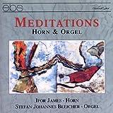 Meditations (Werke für Horn und Orgel)