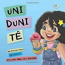 Uni Duni Tê: Um livro para ler e brincar! (Portuguese Edition)