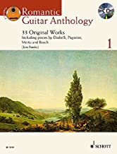 Romantic Guitar Anthology - Volume 1: 33 Original Works Including works by Diabelli, Paganini, Mertz and Bosch With a CD of performances (Schott Anthology Series)