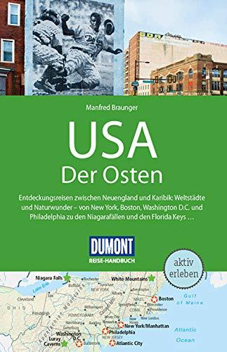 DuMont Reise-Handbuch Reiseführer USA, Der Osten: mit praktischen Downloads aller Karten und Grafiken (DuMont Reise-Handbuch E-Book)