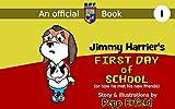 The BPF Kindergarten book 01: Jimmy Harrier's first day of school (English Edition)