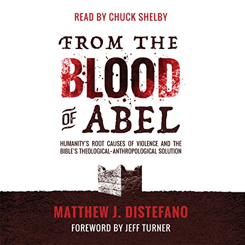 From the Blood of Abel audiobook cover art