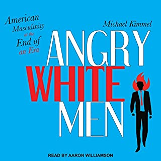 Angry White Men audiobook cover art