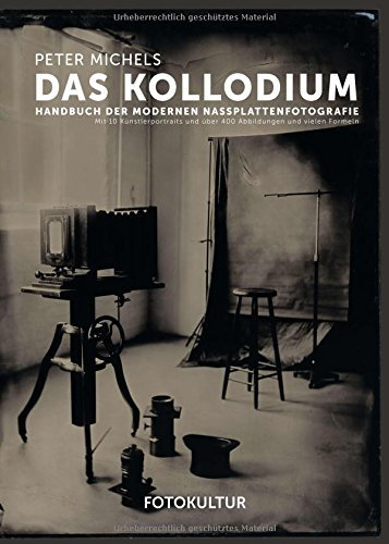 Das Kollodium by Peter Michels (2015-10-30)