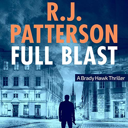 Full Blast: A Brady Hawk Novel, Book 4
