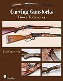 Carving Gunstocks: Power Techniques