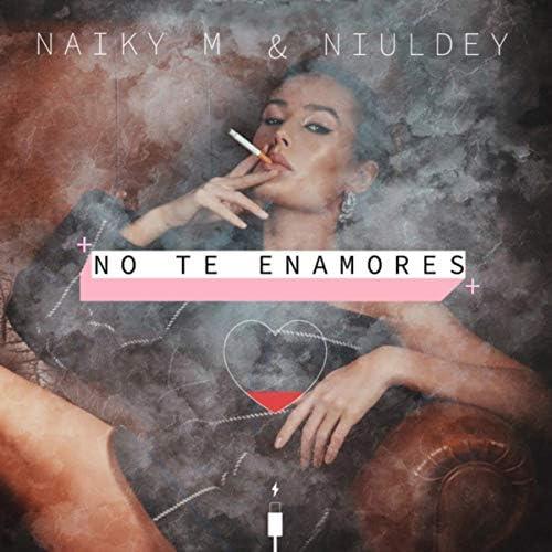 Niuldey & Naiky M