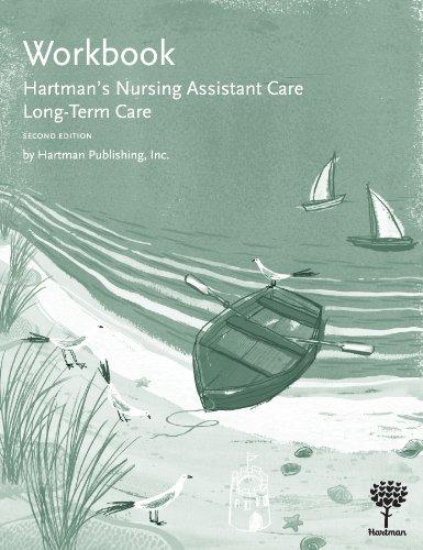 Workbook for Hartman's Nursing Assistant Care: Long-Term...
